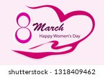 happy women's day  march 8 with ... | Shutterstock .eps vector #1318409462