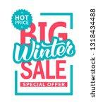 winter sale banner design... | Shutterstock .eps vector #1318434488