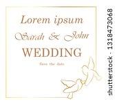 wedding invitation  frame ... | Shutterstock .eps vector #1318473068