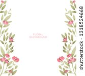 watercolor floral greenery... | Shutterstock . vector #1318524668