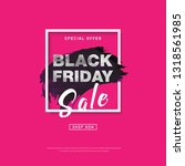 black friday sale banner with... | Shutterstock . vector #1318561985