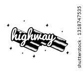 the word highway typography...   Shutterstock .eps vector #1318747535