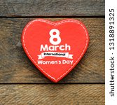 women's day card or background   Shutterstock . vector #1318891325