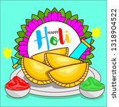happy holi. holi sweet gujiya...   Shutterstock .eps vector #1318904522