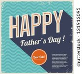 happy fathers day card vintage... | Shutterstock .eps vector #131913095