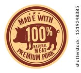 pork stamp or label text made... | Shutterstock .eps vector #1319248385