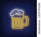 mug of beer with foam neon sign.... | Shutterstock .eps vector #1319794268