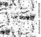 rough  scratch  splatter grunge ... | Shutterstock .eps vector #1319891438