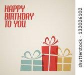 happy birthday retro vector... | Shutterstock .eps vector #132026102