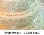 wedding cake close up | Shutterstock . vector #132055352