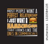 burger quote. most people want... | Shutterstock .eps vector #1320584135