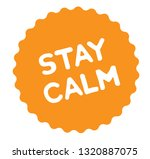 Stay Calm Stamp On White...