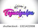 tegucigalpa welcome to word... | Shutterstock .eps vector #1321422008