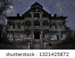haunted house with dark horror... | Shutterstock . vector #1321425872