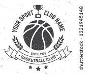 basketball sport club badge.... | Shutterstock .eps vector #1321945148
