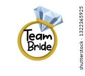 team bride with golden ring and ... | Shutterstock .eps vector #1322365925