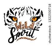 wild spirit leopard slogan.... | Shutterstock .eps vector #1322530718