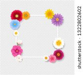 frame with flowers transparent... | Shutterstock .eps vector #1322802602