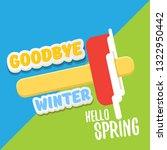 vector good bye winter hello... | Shutterstock .eps vector #1322950442