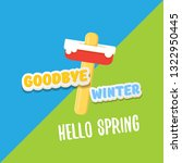 vector good bye winter hello... | Shutterstock .eps vector #1322950445