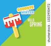 vector good bye winter hello... | Shutterstock .eps vector #1322950472