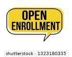 Open Enrollment Speech Bubble...
