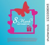 8 march gift card.... | Shutterstock .eps vector #1323308045