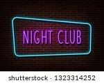 neon night club sign vector.... | Shutterstock .eps vector #1323314252