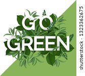go green day. eco friendly... | Shutterstock .eps vector #1323362675