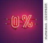 '0 ' neon realistic sign ... | Shutterstock .eps vector #1323598205