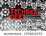 technical debt concept blurred... | Shutterstock . vector #1323612152