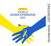 world down syndrome day on 21... | Shutterstock .eps vector #1323651962