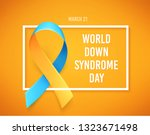 world down syndrome day. march... | Shutterstock .eps vector #1323671498