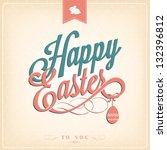 happy easter typographical... | Shutterstock .eps vector #132396812