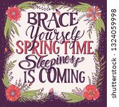 brace yourself spring time...   Shutterstock .eps vector #1324059998