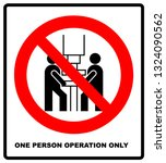 one person operation only sign. ... | Shutterstock . vector #1324090562