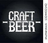 craft beer. graphic phrase in... | Shutterstock .eps vector #1324432142