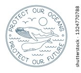 protect our ocean. protect our...   Shutterstock .eps vector #1324770788