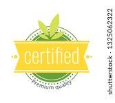 certified premium quality food... | Shutterstock .eps vector #1325062322