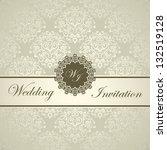 elegant royal wedding card ... | Shutterstock .eps vector #132519128