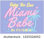 Miami Babe  Slogan Graphic For...