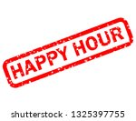 happy hour stamp red rubber... | Shutterstock . vector #1325397755