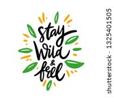 stay wild and free. hand drawn... | Shutterstock .eps vector #1325401505