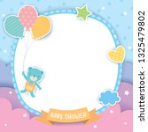 Stock vector baby shower template design with bear and balloons for frame on blue sky background 1325479802