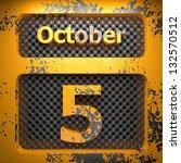 october 5 of painted steel  on...   Shutterstock . vector #132570512