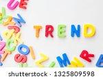 trends concept   text in... | Shutterstock . vector #1325809598