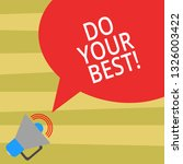 text sign showing do your best. ... | Shutterstock . vector #1326003422