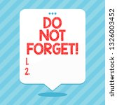 word writing text do not forget.... | Shutterstock . vector #1326003452