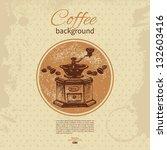 hand drawn vintage coffee...   Shutterstock .eps vector #132603416