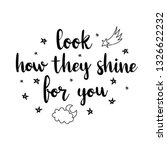 look how they shine for you.... | Shutterstock .eps vector #1326622232